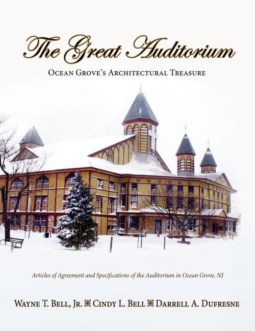 The Great Auditorium, Ocean Grove's Architectural Treasure