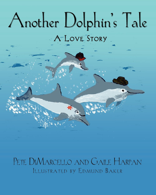 Another Dolphin's Tale, A Love Story