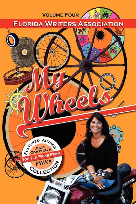 My Wheels, Florida Writers Association, Volume Four