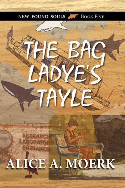 The Bag Ladye's Tayle, New Found Souls Book Five