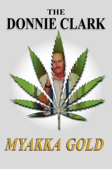 The Donnie Clark, Myakka Gold