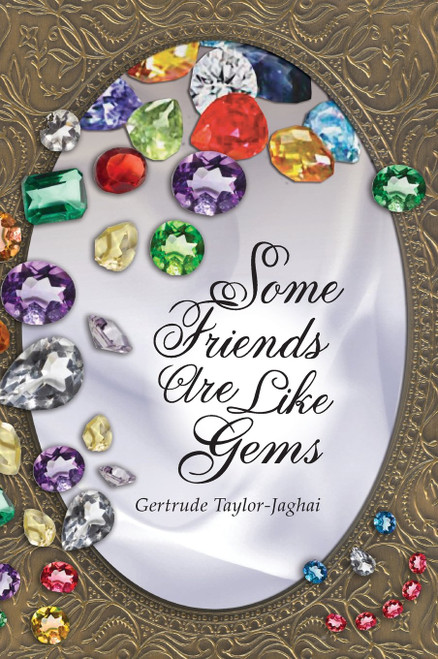 Some Friends are Like Gems