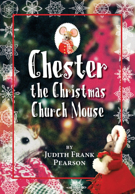 Chester the Christmas Church Mouse