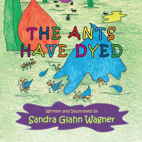 The Ants Have Dyed