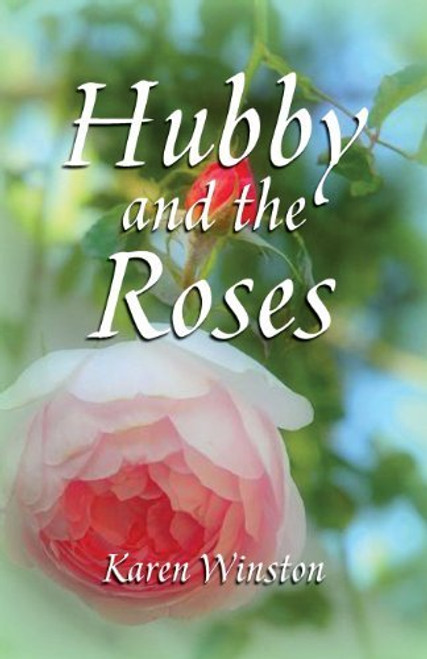 Hubby and the Roses