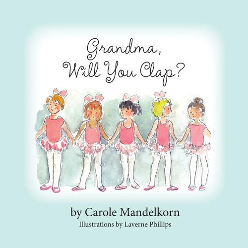Grandma, Will You Clap?