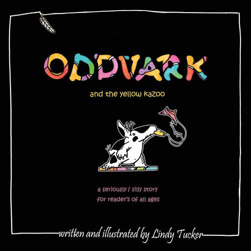 Oddvark, and the Yellow Kazoo