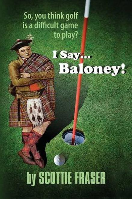 I Say...Baloney!
