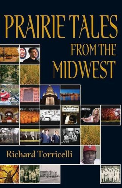 Prairie Tales from the Midwest