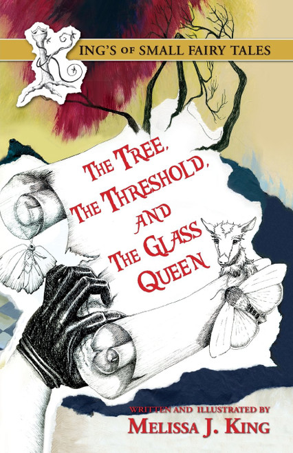 The Kings of Small Fairy Tales, The Tree,The Threshold and the Glass Queen