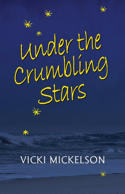 Under the Crumbling Stars
