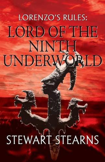Lorenzo's Rules, Lord of the Ninth Underworld