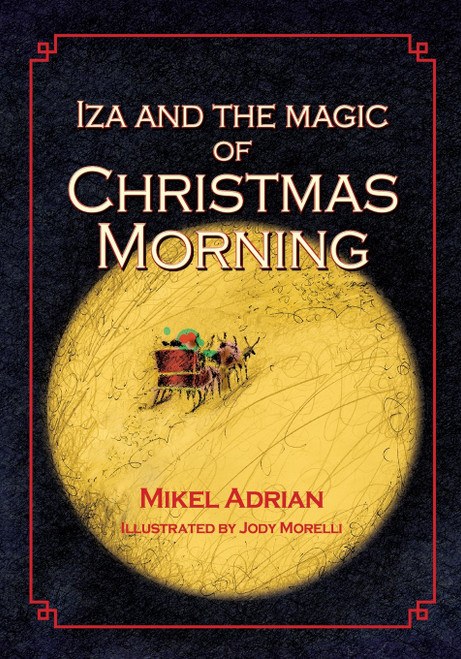Iza and the Magic of Christmas Morning