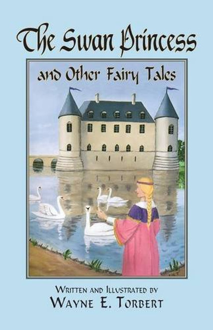 The Swan Princess and Other Fairy Tales