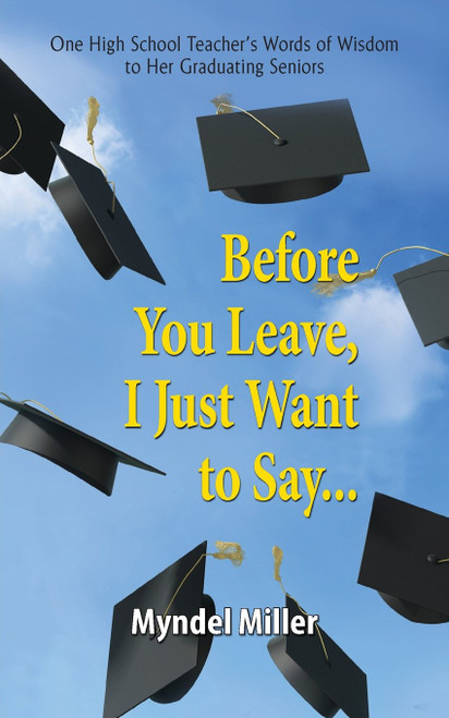 Before You Leave, I Just Want to Say...