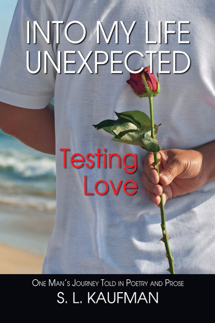 Into My Life Unexpected, Testing Love