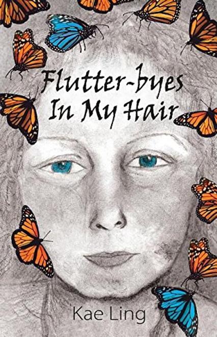 Flutter-byes In My Hair