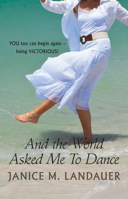 And the World Asked Me To Dance