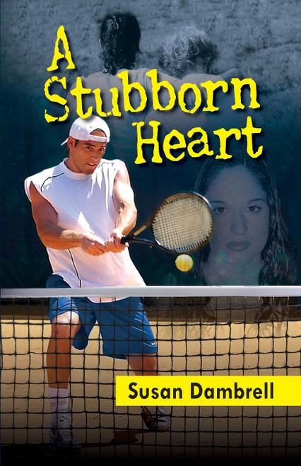A Stubborn Heart