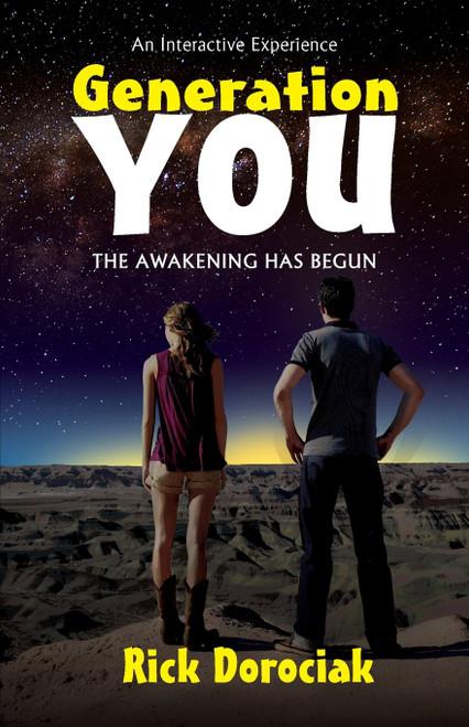 Generation You, The Awakening Has Begun
