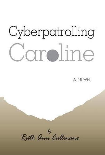 Cyberpatrolling Caroline