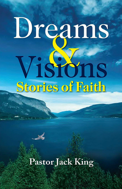 Dreams & Visions, Stories of Faith