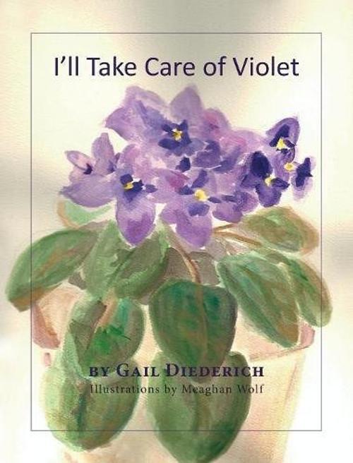 I'll Take Care of Violet