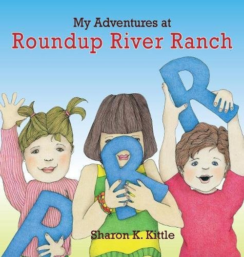 My Adventures at Roundup River Ranch