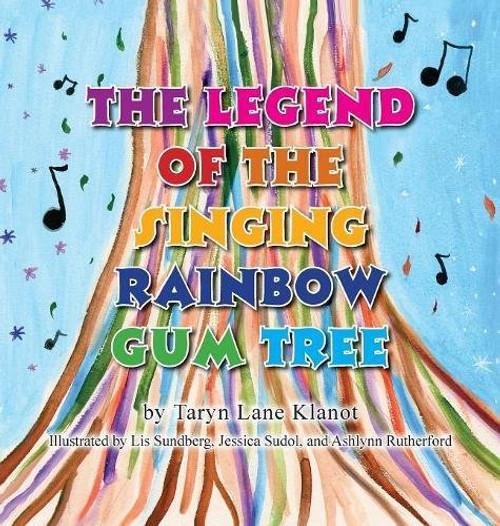 The Legend of the Singing Rainbow Gum Tree