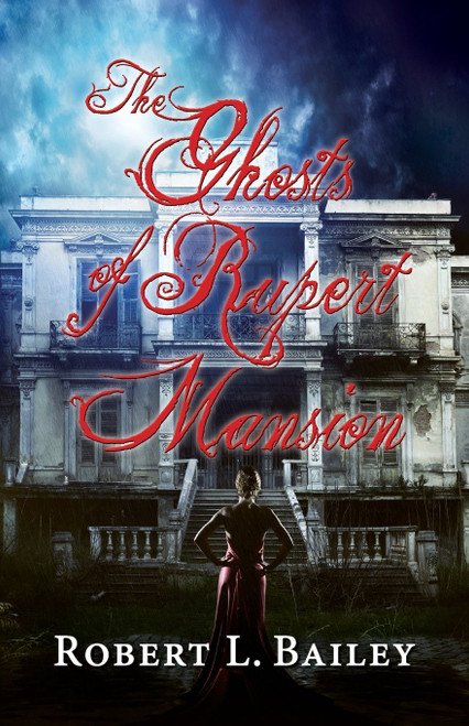 The Ghosts of Rupert Mansion