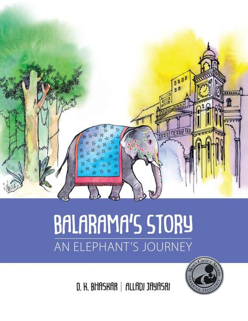 Balarama's Story, An Elephant's Journey