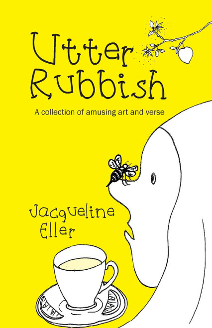Utter Rubbish, A collection of amusing art and verse