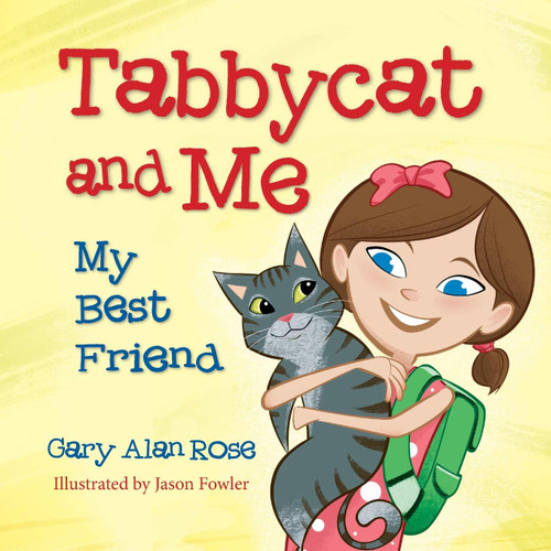 Tabbycat and Me: My Best Friend