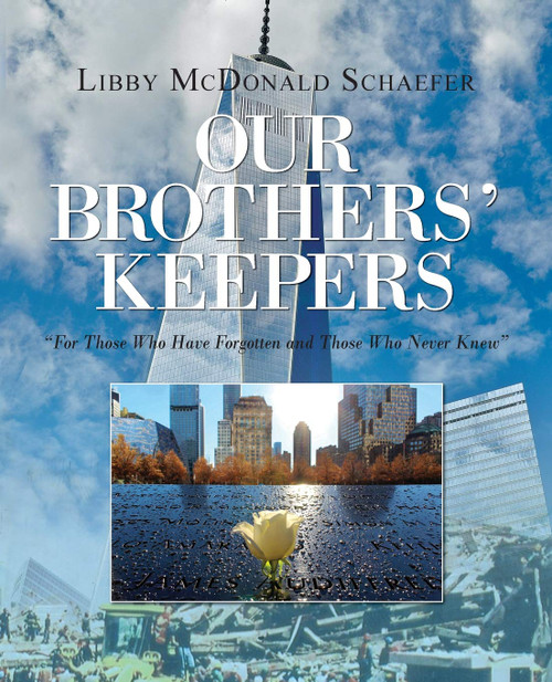 """Our Brothers' Keepers, """"For Those Who Have Forgotten and Those Who Never Knew"""
