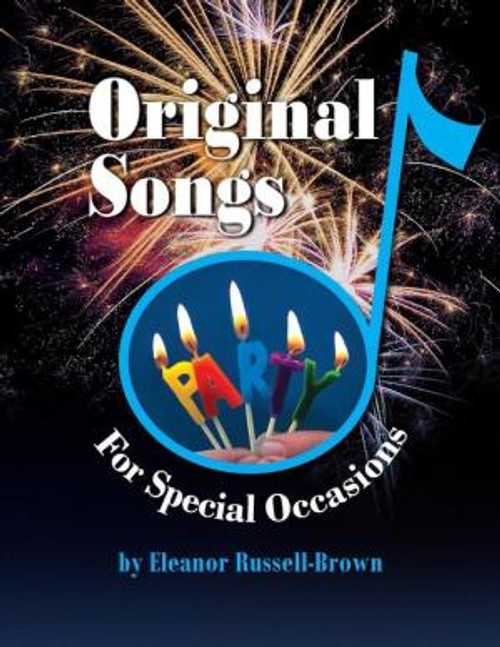 Original Songs, For Special Occasions