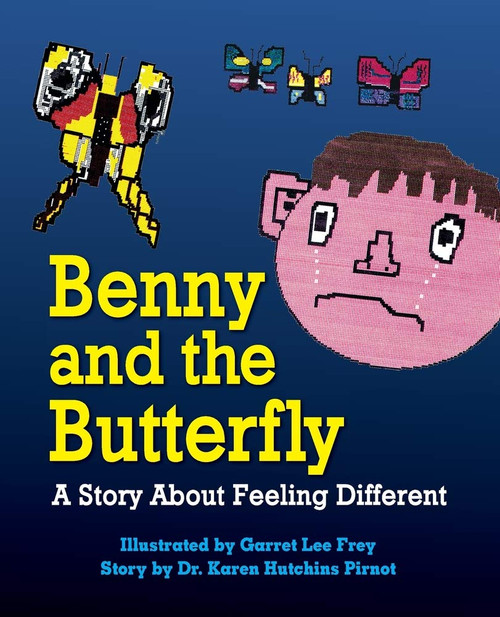 Benny and the Butterfly, A Story About Feeling Different
