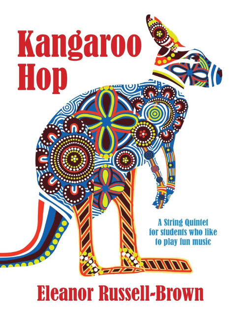 Kangaroo Hop, A String Quintet for students who like to play fun music