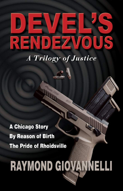 Devel's Rendezvous, A Trilogy of Justice