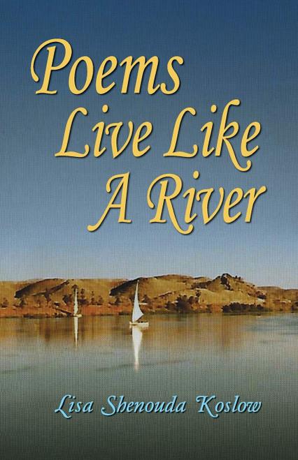 Poems Live Like a River