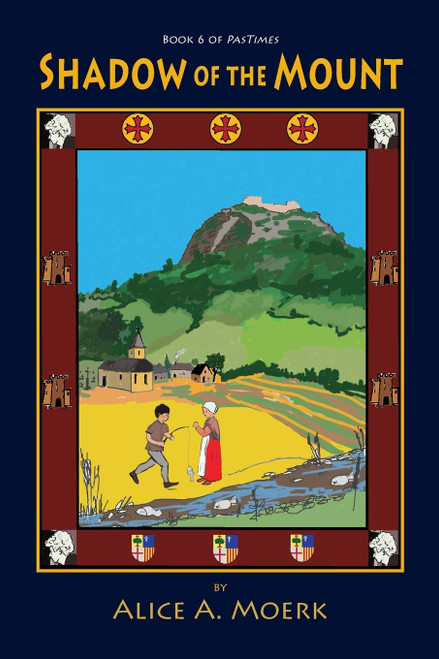 Shadow of the Mount, Book 6 of PasTimes