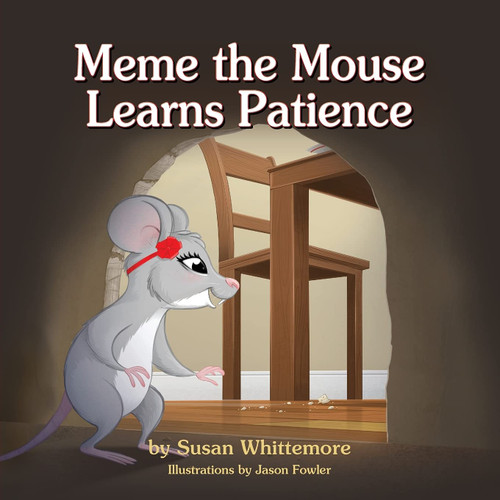 Meme the Mouse Learns Patience