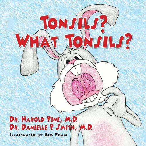 Tonsils? What Tonsils?