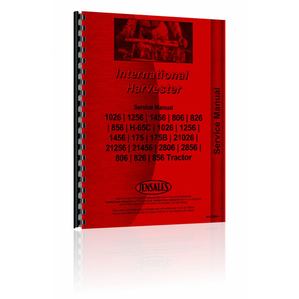 Shop Manual, IH 806  826  856  1026  1256  1456  21026  21256  21456  2806  2856