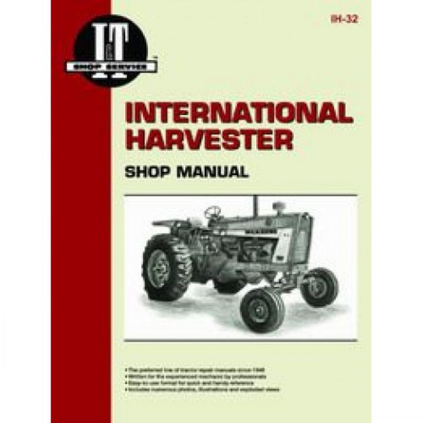 I&T Service Manual, IH 706 756 806  856 1206 1256 1456 21206 21256 21456 2706 2756 2806 2856