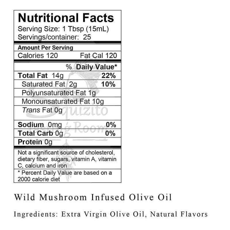 Nutrition Facts Wild Mushroom & Sage Infused Olive Oil from Squizito Tasting Room