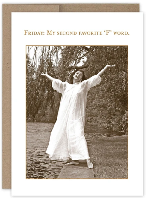 Friday: My second favorite 'F' word...Greeting card