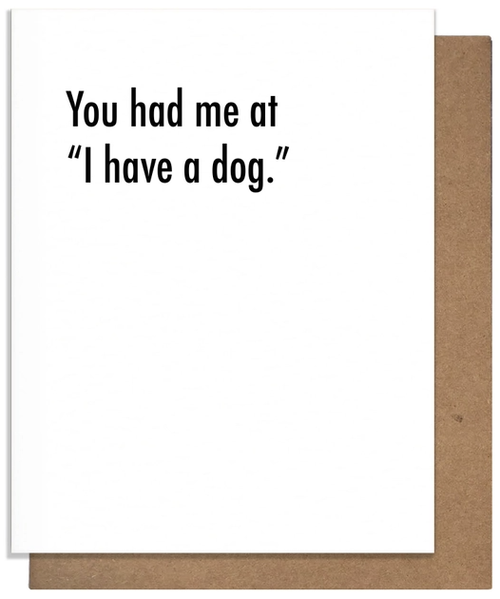 """You had me at """"I have a dog"""""""