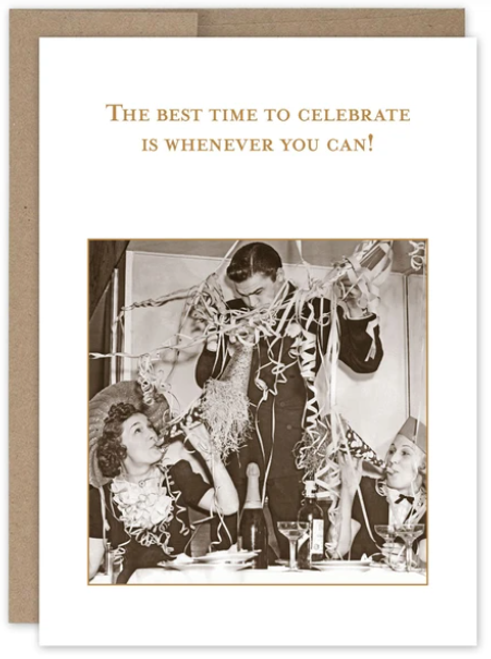 The best time to celebrate is whenever you can! Card
