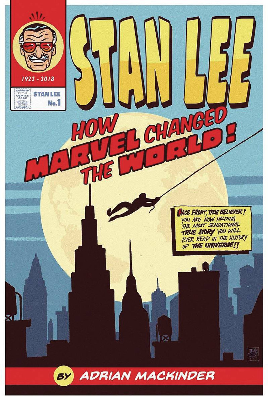 STAN LEE HOW MARVEL CHANGED THE WORLD HC