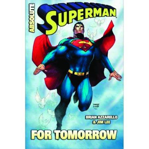 ABSOLUTE SUPERMAN FOR TOMORROW HC